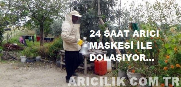 24 Saat Arıcı Maskesi İle Dolaşıyor