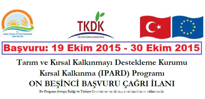 15 (On Beşinci) TKDK Kırsal Kalkınma (IPARD) Programı